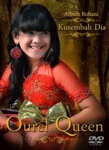 "Album Rohani ""Kusembah Dia"" Ourel Queen Sinuhaji (Idola Cilik)"